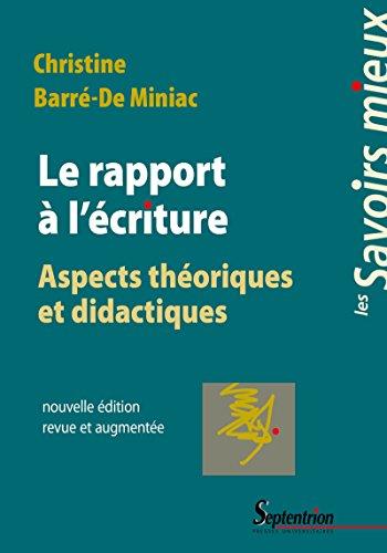 Le rapport  l'criture: Aspects thoriques et didactiques