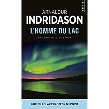 L'Homme du lac. Une enquête du commissaire Erlendur Sveinsson