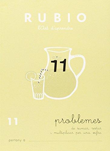 Rubio l'art d'aprendre. Problemes 11 por UNKNOWN