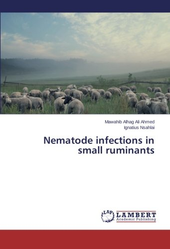 Nematode infections in small ruminants por Ahmed Mawahib Alhag Ali