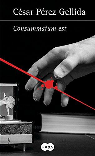 Consummatum est (Versos, canciones y trocitos de carne 3) (Tinta negra) por César Pérez Gellida