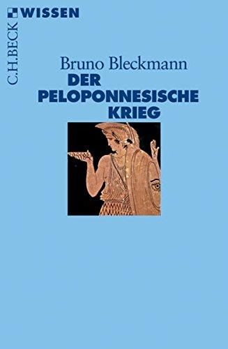 Der Peloponnesische Krieg (Beck'sche Reihe)