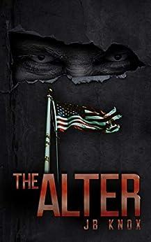 THE ALTER: A Super Human CIA Thriller (English Edition) par [Knox, JB]