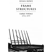 Frame Structures: Early Poems 1974-1979