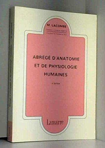 Abrégé d'anatomie et de physiologie humaines par Lacombe