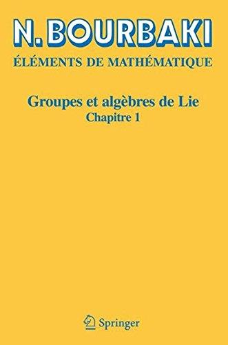 Groupes et algèbres de Lie, chapitre 1