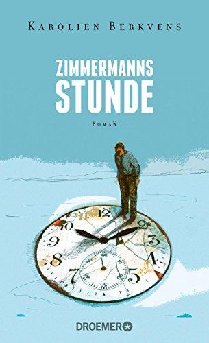 Buchseite und Rezensionen zu 'Zimmermanns Stunde: Roman' von Karolien Berkvens