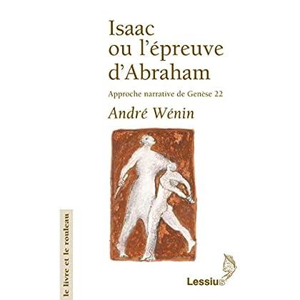 Isaac ou l'épreuve d'Abraham