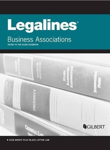 Legalines on Business Associations, Keyed to Klein 8th edition by Staff, Publishers Editorial (2015) Paperback