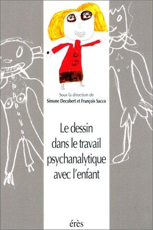 Le dessin dans le travail psychanalytique avec l'enfant