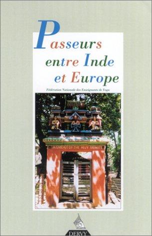 Passeurs entre Inde et Europe par Dervy