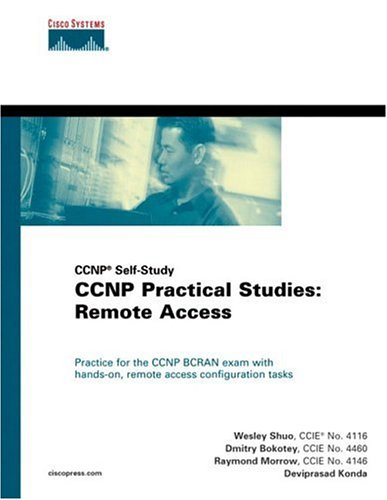 CCNP Practical Studies: Remote Access: CCNP Self-Study por Wesley Shuo