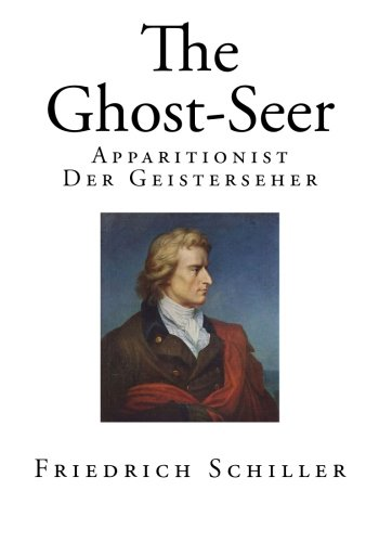 The Ghost-seer: Apparitionist - Der Geisterseher