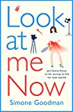 Look At Me Now: A sassy, laugh-out-loud romantic comedy