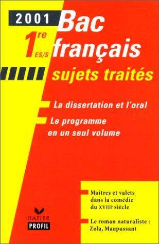 Bac Français 1ère ES/S. Sujets traités, Edition 2001