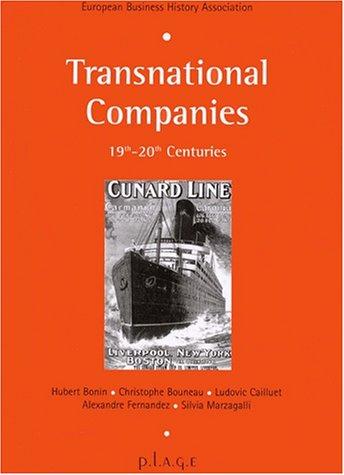 Transational companies par Hubert Bonin, Christophe Bouneau, Alexandre Fernandez, Silvia Marzagalli