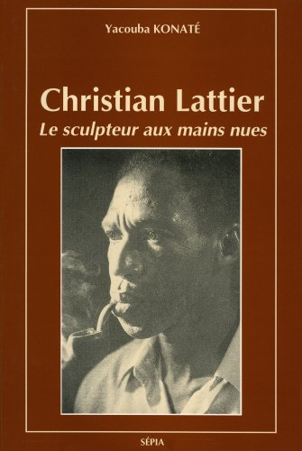 CHRISTIAN LATTIER par KONATE YACOUBA