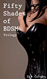 Fifty Shades of BDSM Trilogy