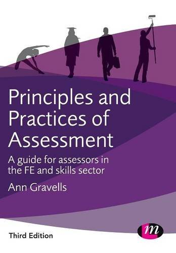 Principles and Practices of Assessment (Further Education and Skills) by Ann Gravells (2016-02-13)