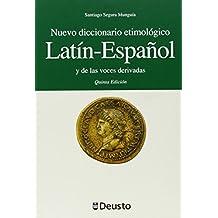 Nuevo diccionario etimológico latín-español y de las voces derivadas: Quinta edición (Letras)