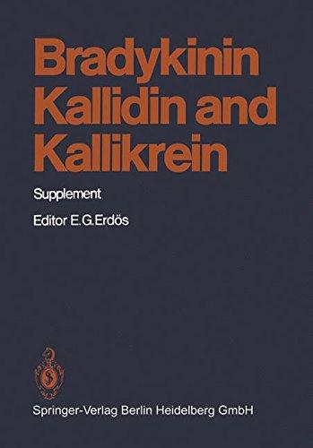 Bradykinin, Kallidin and Kallikrein: Supplement (Handbook of Experimental Pharmacology, Band 25)