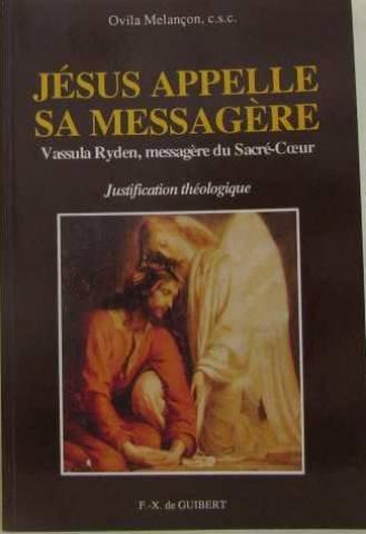 Jésus appelle sa messagère. Vassula Ryden, messagère du Sacré-Coeur, Justification théologique