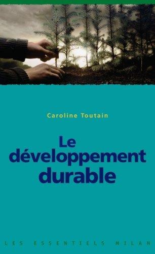 Le développement durable par Caroline Toutain