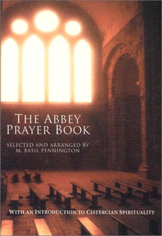 The Abbey Prayer Book: Personal and Group Prayers