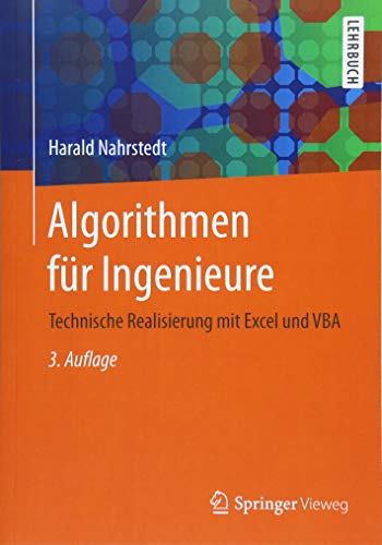 Algorithmen für Ingenieure: Technische Realisierung mit Excel und VBA