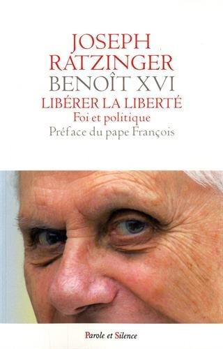 Libérer la liberté : Foi et politique