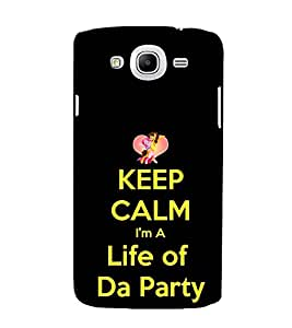 Fuson Designer Back Case Cover for Samsung Galaxy Mega 5.8 I9150 :: Samsung Galaxy Mega Duos 5.8 I9152 (Life Party Calm Theme)