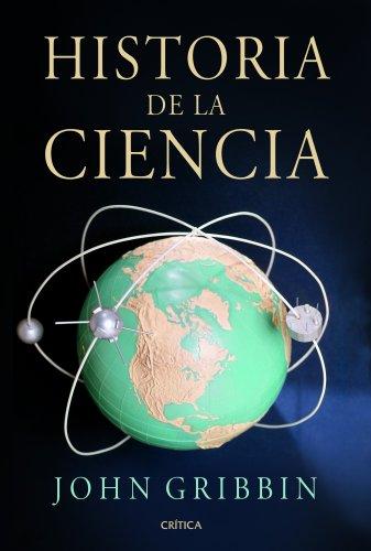 Historia de la ciencia: 1543-2001 (Serie Mayor)