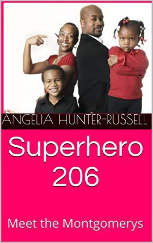 Superhero 206: Meet the Montgomerys (English Edition)
