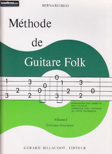 BILLAUDOT BIGO BERNARD - METHODE DE GUITARE FOLK PROGRESSIVE VOL.1 Educational books Acoustic guitar