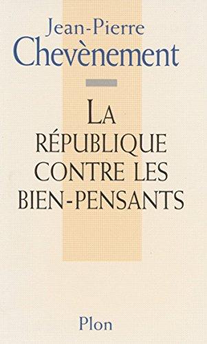 La République contre les bien-pensants