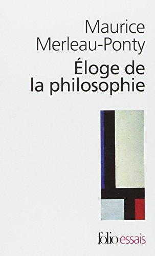 Éloge de la philosophie et autres essais