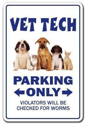 Vincentney New Tin Sign Vet Tech Veterinarian Veterinary Animal Gift Dog Cat Clinic Dogs Novelty Metal Sign Aluminum 8x12 INCH -