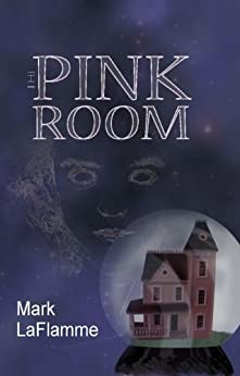The Pink Room by [LaFlamme, Mark]