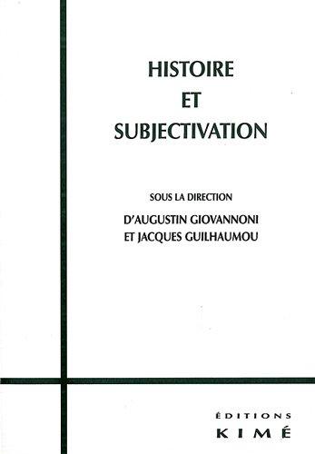Histoire et subjectivation