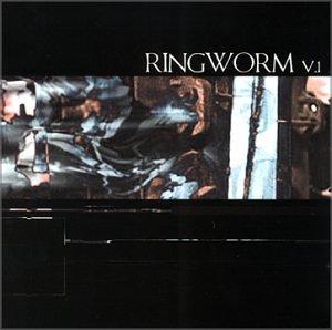 Ringworm v.1 (US Import)