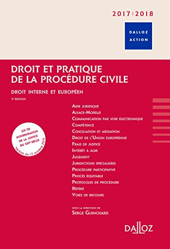 Droit et pratique de la procdure civile 2017/2018. Droit interne et europen. - 9e d.