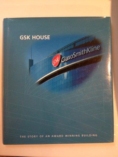 gsk-house-the-story-of-an-award-winning-building