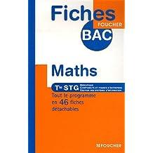 Mathématiques Te STG : Mercatique, Comptabilité et finance d'entreprise, Gestion des systèmes d'information