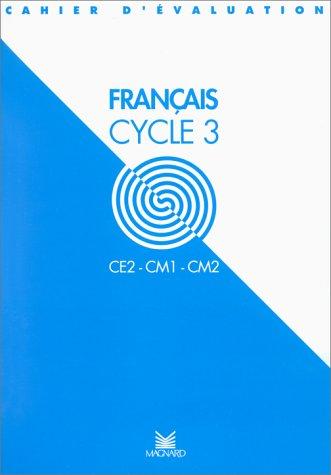 Évaluation : Cahier d'évaluation français, cycle 3