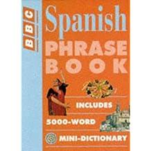 Spanish Phrase Book (BBC Phrase Book)