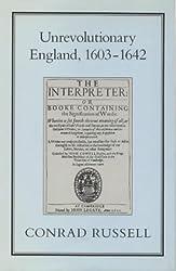 Unrevolutionary England, 1603-1642