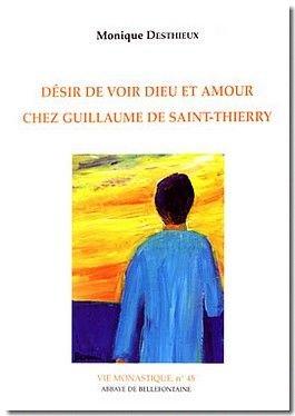 Desir de Voir Dieu et Amour Chez G. de Saint-Thierry