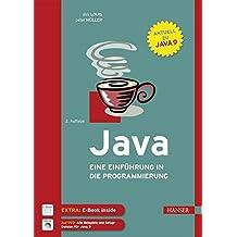 Java: Eine Einführung in die Programmierung. Aktuell zu Java 9