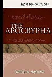 The Apocrypha (Core Biblical Studies)