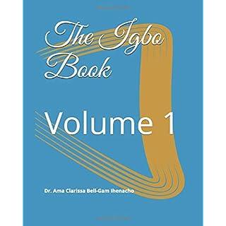 The Igbo Book: Volume 1 (Learn Igbo, Band 1)